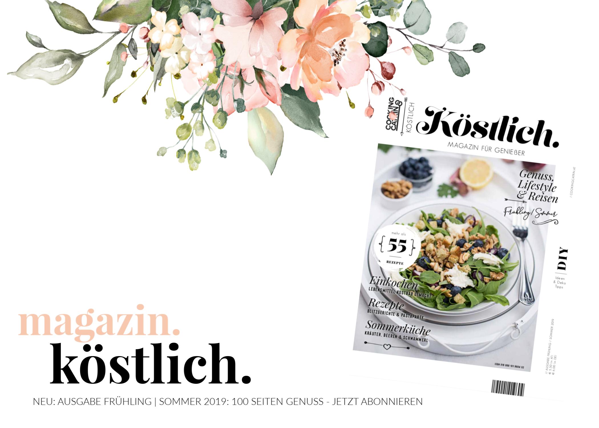 Köstlich Magazin, Magazin cookingCatrin, Köstlich Magazin cookingCatrin